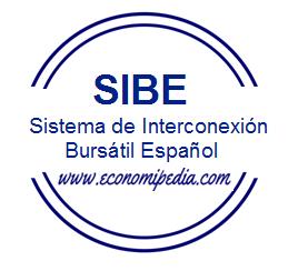 Sistema de Interconexión Bursátil Español SIBE