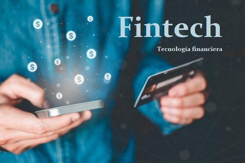Fintech tecnología financiera