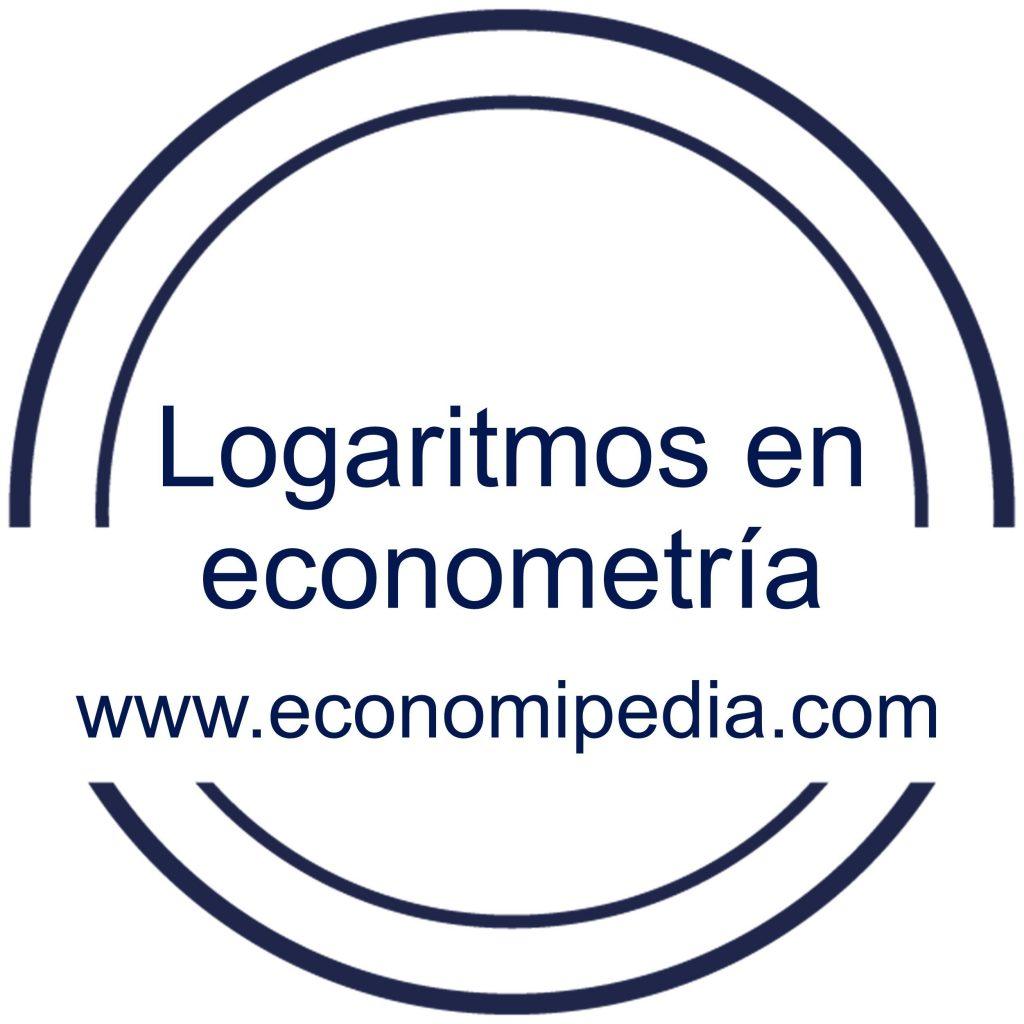 Logaritmos En Econometría