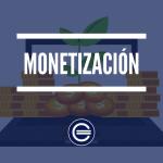 Monetizacion