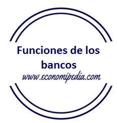 Funciones de un banco